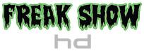 Freakshow HD