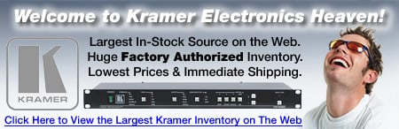 Markertek is Kramer Electronics Heaven