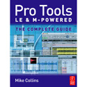 Pro Tools LE and M-Powered: The Complete Guide By - Mike Collins