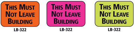 1x1.5 Warning Label 200 Pk Hot Pink (This Must Not Leave Building)
