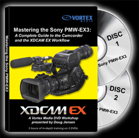 The Complete Guide to Mastering the Sony PMW-EX3 Camcorder Instructional DVD
