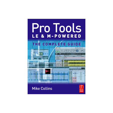 pro tools le and m powered the complete guide by mike collins rh markertek com pro tools first user guide pro tools hd native user guide