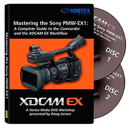 Mastering the Sony PMW-EX1 / EX1R Workshop DVD