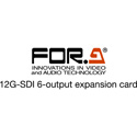 FOR-A FA-96EXT12G06 12G-SDI 6-Output Expansion Card