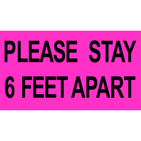 Pro Tapes 6x10 Please Stay 6 Feet Apart Social Distancing Stickers - Fluorescent Pink - PPE