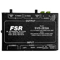 FSR SVD-2EQA 1x2 S-Video & Stereo Audio DA with Cable EQ on Each Output