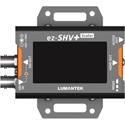 Lumantek ez-SHVPLUS SDI to HDMI Converter with Display and Scaler