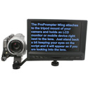 ProPrompter Wing - LCD Prompting Kit w/SW Plus Grip