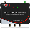 Thor F-SattGalaxy-TX/RX-3 2 Satellite LBand & 1 CATV QAM / ATSC RF Over Fiber Receiver