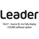 Leader LV5300-SER27 TALLY - Source ID/ Iris / Tally Display for LV5300 (software)